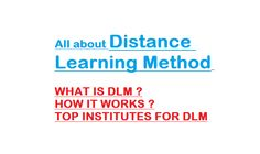 What is Distance Education and How does it work? -Top Universities for DLM