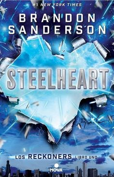 Steelheart (Los Reckoners, #1)