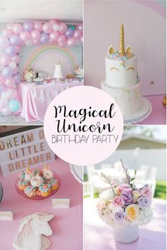 Magical Unicorn Birthday Party #unicornbirthdaypartyideas #unicornparty #unicorncake #unicornbirthdaycake #unicornpartydecorations #unicorncookies #unicornpartydecor