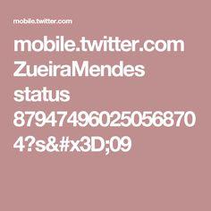 mobile.twitter.com ZueiraMendes status 879474960250568704?s=09