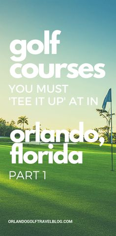 Golf Courses You Must 'Tee It Up' at in Orlando, Florida: Part One. If your stay is centered around Orlando, you'll need to know about the golf courses in the locality. Read this post and discover Orlando's spectacular range of golf courses. Florida Golf, Orlando Florida, You Must, Need To Know, Golf Courses, Range, Reading, Tees, Travel