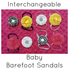 Awesome baby barefoot sandals with a twist...the flowers are INTERCHANGEABLE!