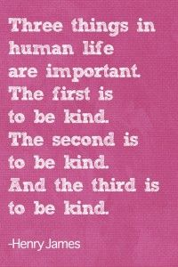 Be kind because Kindness Matters