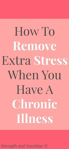 Living with a chronic illness is stressful enough. Here's some tips and ideas on how to remove extra stress when you have a chronic illness. -- Check out this great article. Fatigue Causes, Chronic Fatigue Syndrome, Chronic Illness, Chronic Pain, Fibromyalgia Pain, Chronic Migraines, Chronic Stress, Endometriosis, Crps