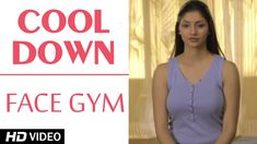 Face Gym - Cooldown HD | Asha Bachanni