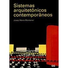 Livro - Sistemas Arquitetônicos Contemporâneos - Americanas.com