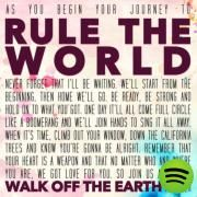 Rule the World, a song by Walk Off the Earth on Spotify