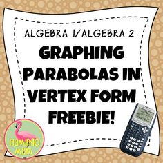 Graphing Parabolas In Vertex Form Freebie Graphing Quadratics, Trigonometry, Teaching Math, Math Math, Teaching Ideas, Math Classroom, Future Classroom, Classroom Ideas, Algebra 2