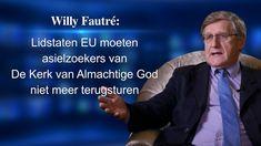 Willy Fautré: Lidstaten EU moeten asielzoekers van De Kerk van Almachtig...