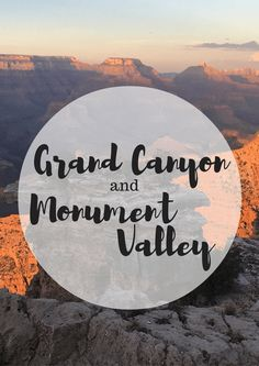 The Grand Canyon and Monument Valley - a breathtaking stop on a road trip out West. #grandcanyon #monumentvalley #roatrip #westusa
