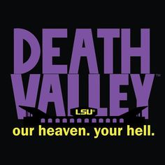LSU art print design for death valley - LSU TIGERS - LSU TIGERS colors purple & gold - Louisiana State University