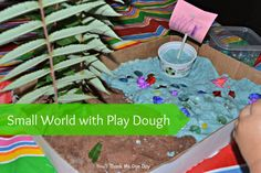 You'll Thank Me One Day: Using Play dough for small world play