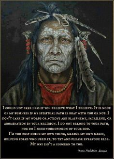 """""""I could not care less if you believe what I believe…"""" Native American Indian - History Native American Prayers, Native American Spirituality, Native American Symbols, Native American Women, Native American History, American Indians, Native American Religion, American Actors, American Indian Quotes"""
