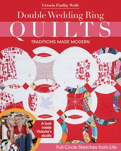 holy macaroni! I can't wait for this to come out!!! ♥ Victoria's work!   Double Wedding Rings - Traditions Made Modern - PRE-PURCHASE, ships in – Victoria Findlay Wolfe Quilts
