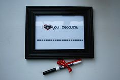 """printable I heart you because. I think it would be so fun, to leave little """"love notes! Holiday Signs, Holiday Cards, Dry Erase Markers, Diy Décoration, Dry Erase Board, Dollar Stores, Decoration, Diy Gifts, My Heart"""