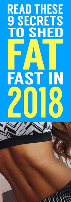Looking to make a serious dent in your weight loss in 2018? Shock your family and friends by following these 9 proven strategies to shed pounds fast!