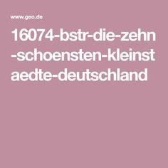 16074-bstr-die-zehn-schoensten-kleinstaedte-deutschland