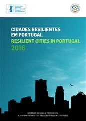 Cidades resilientes em Portugal/Resilient cities in Portugal 2016