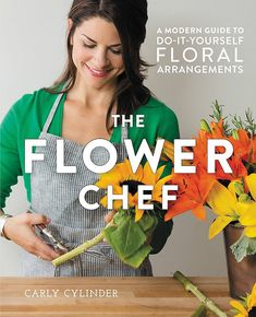 "Read ""The Flower Chef A Modern Guide to Do-It-Yourself Floral Arrangements"" by Carly Cylinder available from Rakuten Kobo. The Flower Chef is a modern, comprehensive guide to floral design that caters to all readers--from beginners who have ne. Diy Wedding Flowers, Wedding Flower Arrangements, Floral Arrangements, Wedding Bouquets, Wedding Decor, Wedding Ideas, Thing 1, Modern Garden Design, Landscape Design"