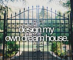 Omg yessss because everything I want in my dream home can't be found in one that is already built lol