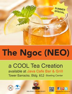 """A new drink is now available throughout the summer at the Java Cafe Bar & Grill, """"The NGOC"""", pronounced """"NEO.""""  A smooth blend of Ice Tea and Lemonade!"""