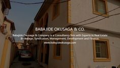 Babajide Okusaga & Company is a Consultancy firm with Experts in Real Estate Brokerage, Syndication, Management, Development and Finance. By virtue of the high standard of our consultancy services and the caliber of our clientele, we maintain a professional indemnity insurance cover of N10.0M.