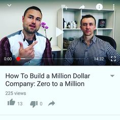Brand new video. How to build a million dollar company. Head over to YouTube…