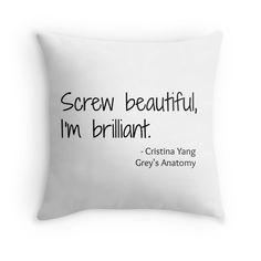 Grey's Anatomy Screw Beautiful Quote | Throw Pillow