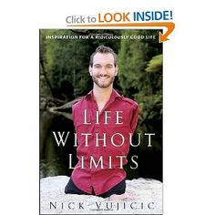 Life Without Limits is an inspiring book by an extraordinary man. Born without arms or legs, Nick Vujicic overcame his disability to live not just independently but a rich, fulfilling life, becoming a model for anyone seeking true happiness.