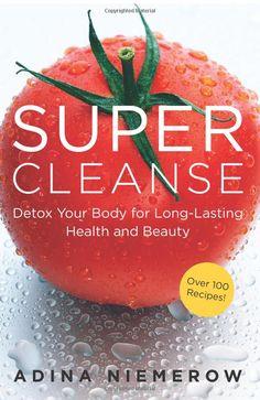 Super Cleanse by Adina Niemerow