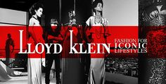 Lloyd Klein is the Fashion Brand for Iconic Lifestyles.