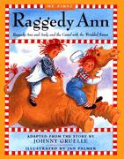 Raggedy Ann and Andy and the Camel with the Wrinkled Knees (Hardback)