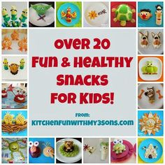 Over 20 Fun & Healthy Snacks for Kids from KitchenFunWithMy3Sons.com