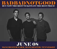 Badbadnotgood in Manchester at Manchester Farm on June 08. More about this event here https://www.facebook.com/events/1479202405435482/