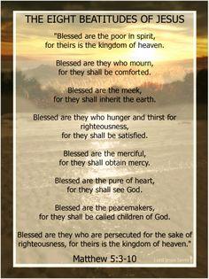 THE EIGHT BEATITUDES OF JESUS Matthew 5:3-10