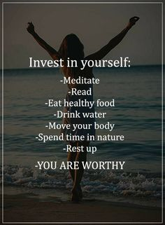 Invest in yourself #HealthyLifestyle #HealthyTips #HealthyLiving #ChangeYourself #ChangeTheWorld #ChangingForBetter #JustDoIt