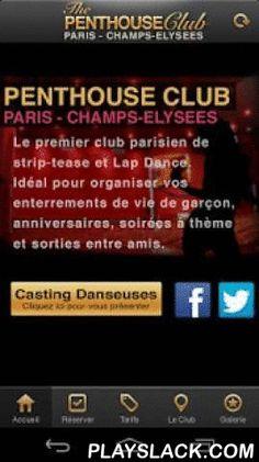 Penthouse Club Paris  Android App - playslack.com , Rendez-vous au Penthouse Club Paris Champs-Elysées. Pour un enterrement de vie de garçon réussi, un anniversaire ou tout simplement une sortie entre amis ou collègues. Réservez votre soirée directement depuis votre Smartphone.
