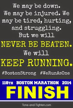 All of our love, support, and heart to those running the 2014 Boston Marathon. #bostonstrong #werunasone Tone-and-Tighten.com