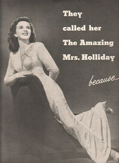 The Amazing Mrs Holliday - Deanna Durbin - Motion Picture Herald 1940s Looks, Deanna Durbin, Musical Film, Invisible Woman, She Movie, December 4, April 20, Universal Pictures, Classic Films