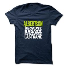 (Tshirt Coupons) ALBERTSON  Shirts Today   Tshirt For Guys Lady Hodie  SHARE and Tag Your Friend
