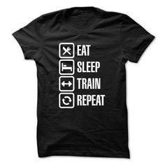 Eat sleep train repeat T-Shirt Hoodie Sweatshirts eaa. Check price ==► http://graphictshirts.xyz/?p=91215