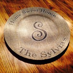 Personalized Home Sweet Home Decorative Burlap Plate  @mollysylvia  :)