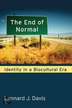 Davis, Lennard. The End of Normal : Identity in a Biocultural Era. Plaats VESA 304 DAVI