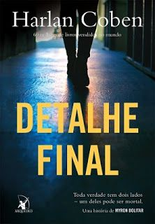 Detalhe final by Harlan Coben - Books Search Engine Kristin Scott Thomas, Juliet Marillier, Harlan Coben Books, Dc Comics, Good Books, My Books, Humor, My Passion, Search Engine