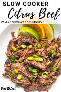 Healthy slow cooker shredded beef with citrus (orange lime) and Caribbean flavors. You can oven braise or make an Instant Pot too. Slow Cooker Shredded Beef, Healthy Slow Cooker, Healthy Meals, Healthy Options, Healthy Chicken, Healthy Food, Paleo Menu, Paleo Recipes, Paleo Food