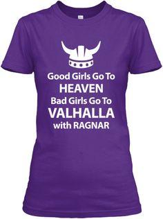 Bad Girls Go To Valhalla With Ragnar | Teespring