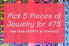 5 PIECES OF JEWELRY FOR $75  Use Code 5FOR75 at Checkout  chantelscloset.kitsylane.com