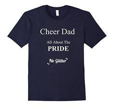 Men's Cheer Dad All About the PRIDE No Glitter T-Shirt La... https://www.amazon.com/dp/B01LWAA3YF/ref=cm_sw_r_pi_dp_x_hri6xbK6DH057
