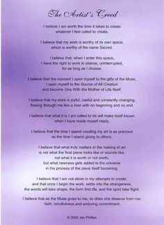 The Artist's Creed by Jan Phillips http://www.janphillips.com/