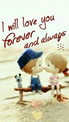 """Cool Love Quotes I love You forever Best love quotes for her """" I will love you forever and always."""" short love quotes about Cute Love Quotes, Love Quotes For Her, Romantic Love Quotes, Amazing Quotes, Romantic Msg, Love Wallpapers Romantic, I Love You Images, Love Quotes With Images, Love Pictures"""